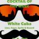 Cocktail Nr.2 März White Cuba
