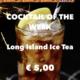 Cocktail Nr.4 November Long Island Ice Tea