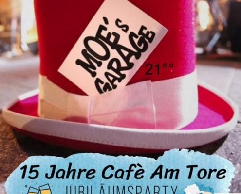 15 Jahre Cafe Am Tore Party Live with Moes Garage