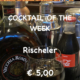 Cocktail of the Week Nr. 4 August Rischeler