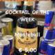 Cocktail of the Week Nr.2 September Montebull