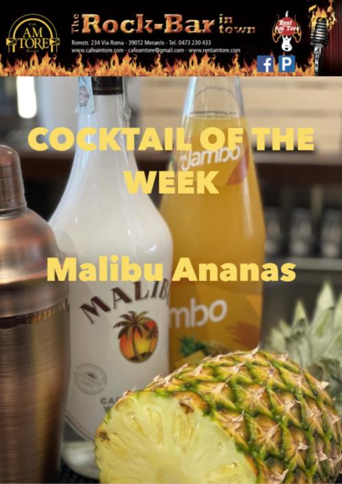 Cocktail of the Week Juni Nr.1 Malibu Ananas