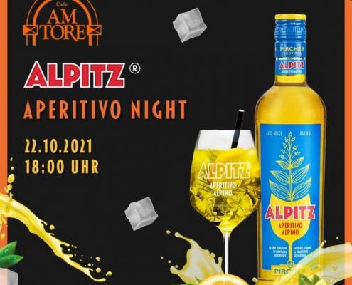 Alpitz Aperitivo Night im Cafe Am Tore!!